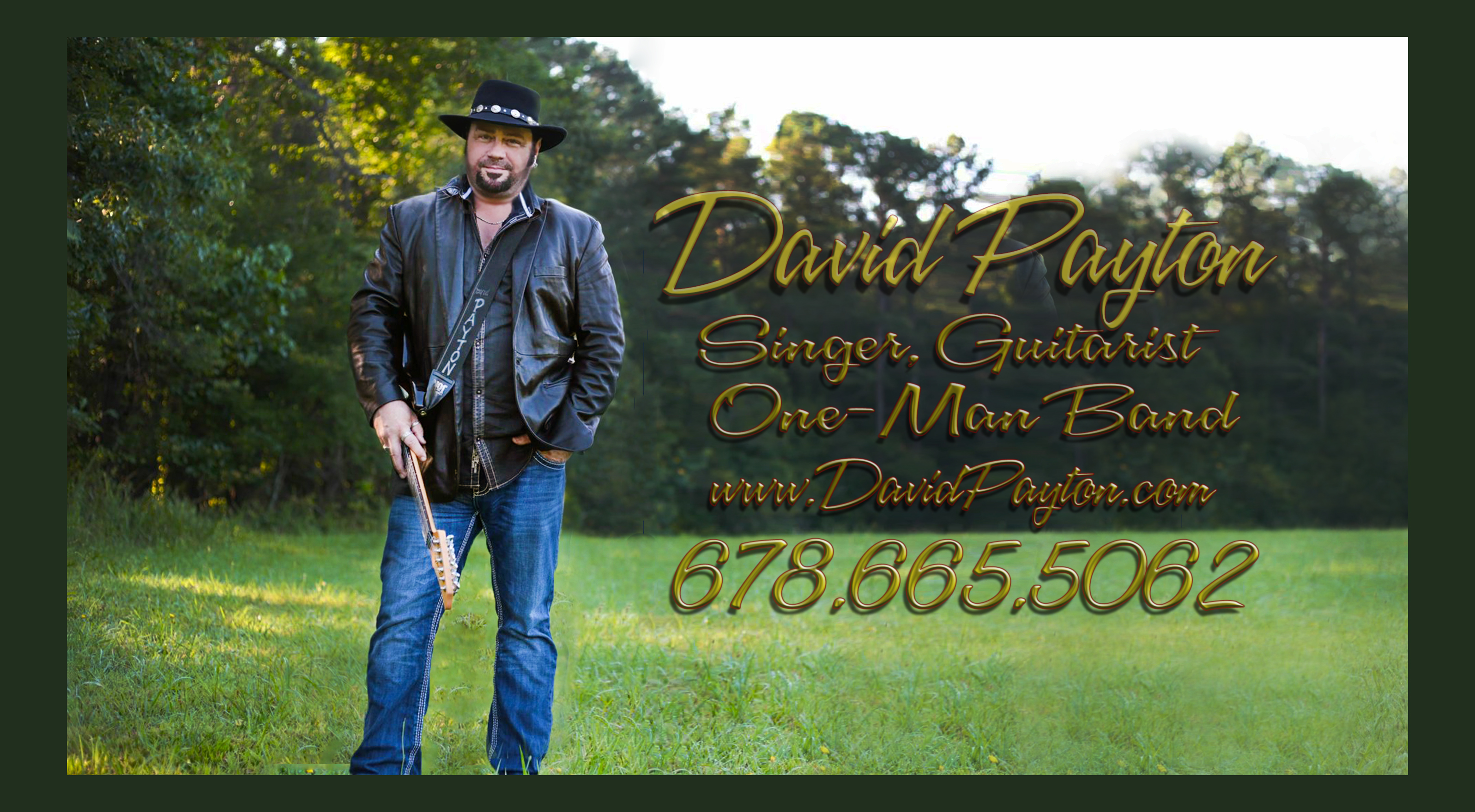 David Payton, singer, guitars, one-man band, songwriter, actor